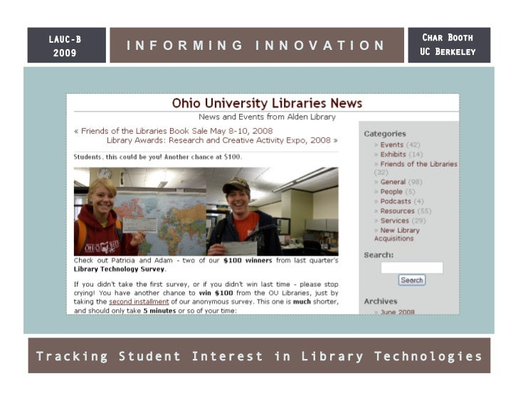 LAUC-B                                   Char Booth  2009           INFORMING     INNOVATION        UC Berkeley     Tracki...