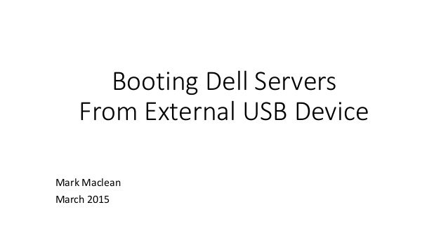 Dell servers Booting from local usb & v media - using either lifecycl…