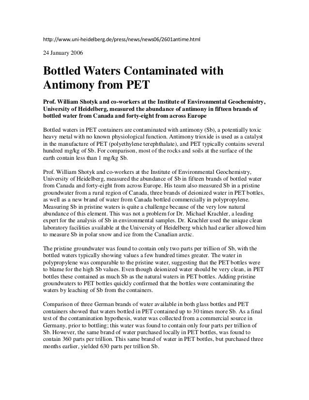 http://www.uni-heidelberg.de/press/news/news06/2601antime.html 24 January 2006 Bottled Waters Contaminated with Antimony f...