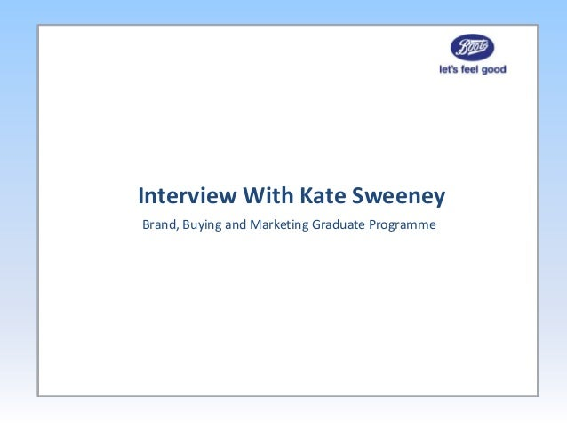 Interview With Kate SweeneyBrand, Buying and Marketing Graduate Programme