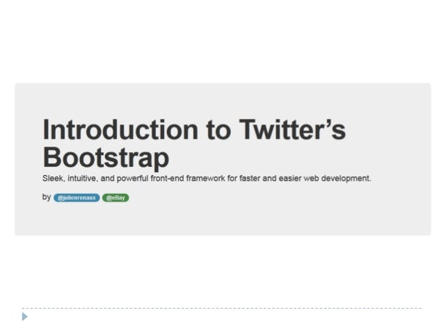 Introduction to Twitter'sBootstrap   by @julienrenaux @eBay