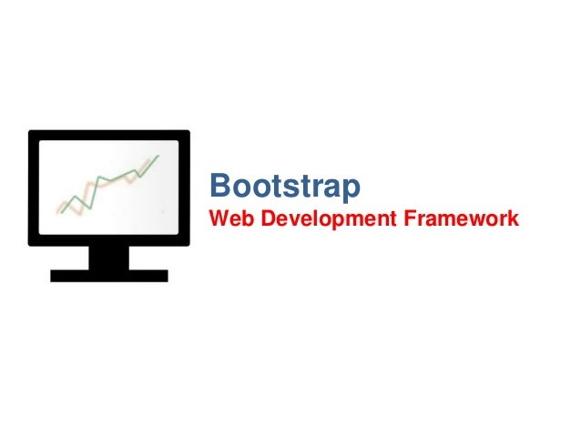 Bootstrap Web Development Framework