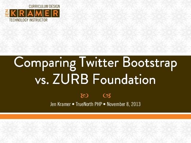     Jen Kramer • TrueNorth PHP • November 8, 2013