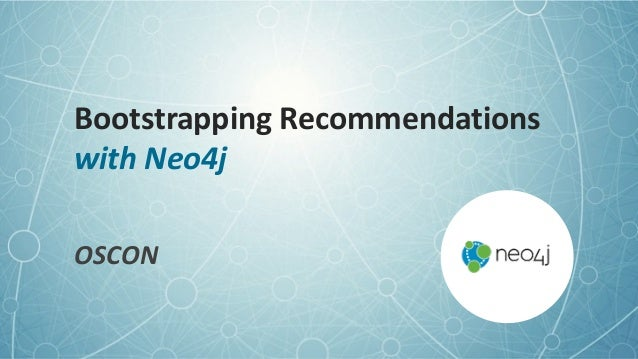 Bootstrapping	   Recommendations
