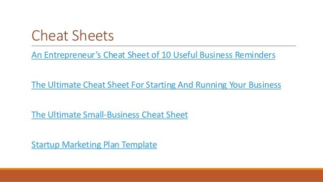 Cheat Sheets  An Entrepreneur's Cheat Sheet of 10 Useful Business Reminders  The Ultimate Cheat Sheet For Starting And Run...