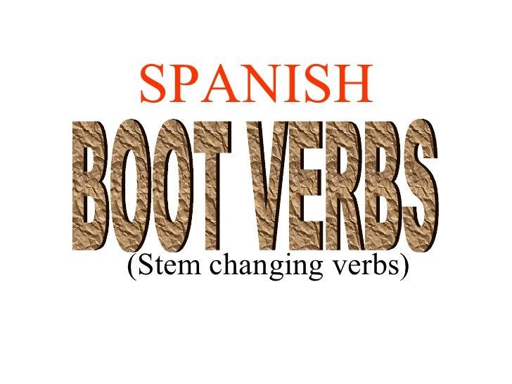 SPANISH(Stem changing verbs)