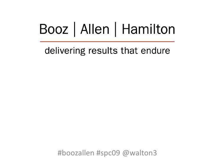 #boozallen #spc09 @walton3<br />