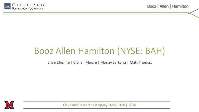 Booz Allen Hamilton (NYSE: BAH) Brian Etienne | Cianan Moore | Manav Sarkaria | Matt Thomas Cleveland Research Company Sto...