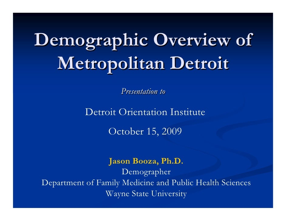 Demographic Overview of Metropolitan Detroit