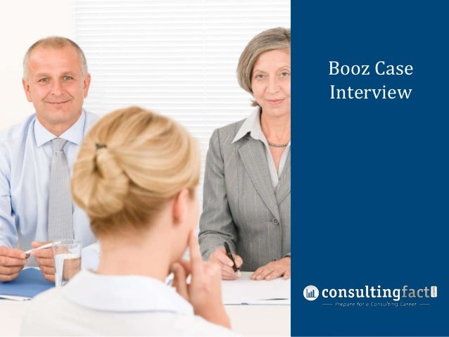 Case Interview Booz Case Preparation Interview