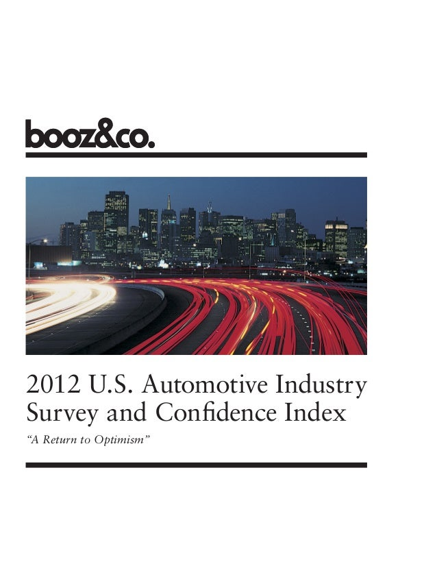 "2012 U.S. Automotive IndustrySurvey and Confidence Index""A Return to Optimism"""