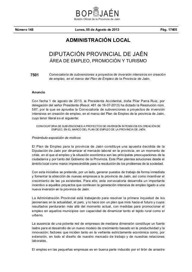 Número 148 Lunes, 05 de Agosto de 2013 Pág. 17405 ADMINISTRACIÓN LOCAL DIPUTACIÓN PROVINCIAL DE JAÉN ÁREA DE EMPLEO, PROMO...