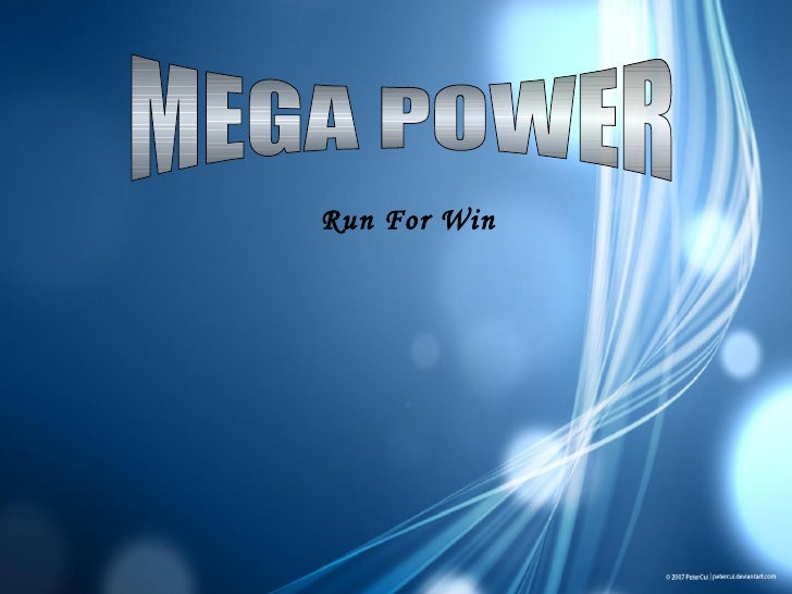 MEGA POWER Run For Win