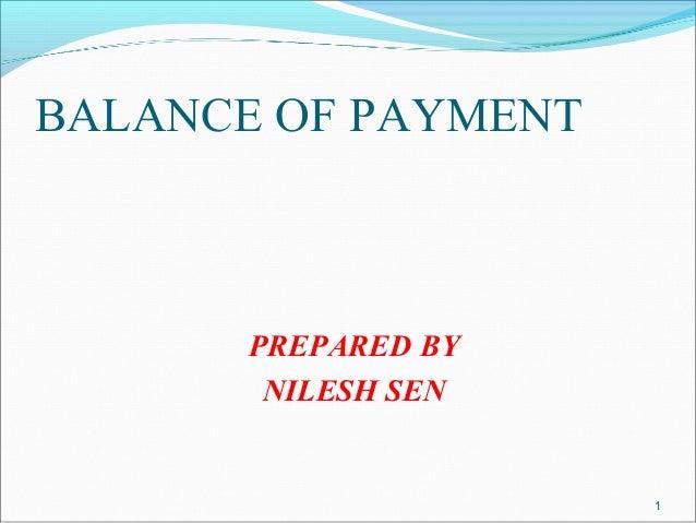 BALANCE OF PAYMENTPREPARED BYNILESH SEN1