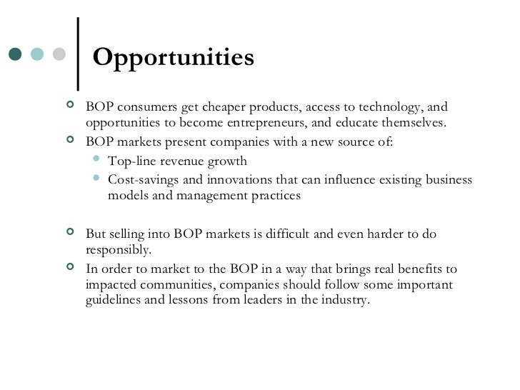 marketing and bop Challenges in marketing socially useful goods to the poor u2niversity of california,berkeley vol 52, no 4 summer 20 0 cmrberkeleyedu focused bop approach is that it does not differentiate between priority and.