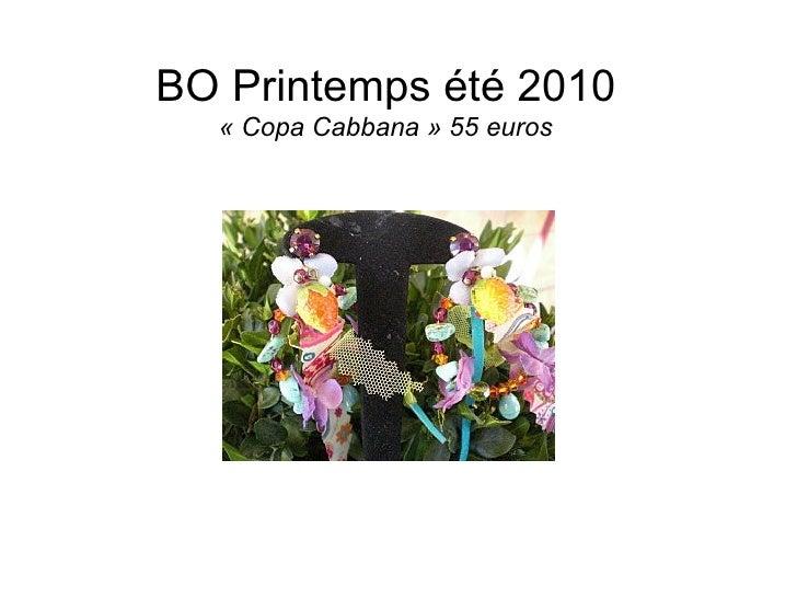 BO Printemps été 2010 «Copa Cabbana» 55 euros