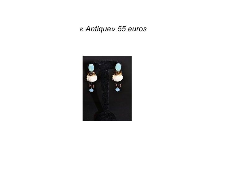 «Antique» 55 euros