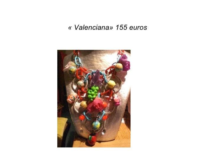 «Valenciana» 155 euros