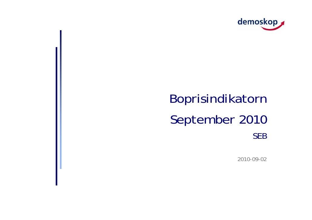 Boprisindikatorn September 2010                 SEB             2010-09-02