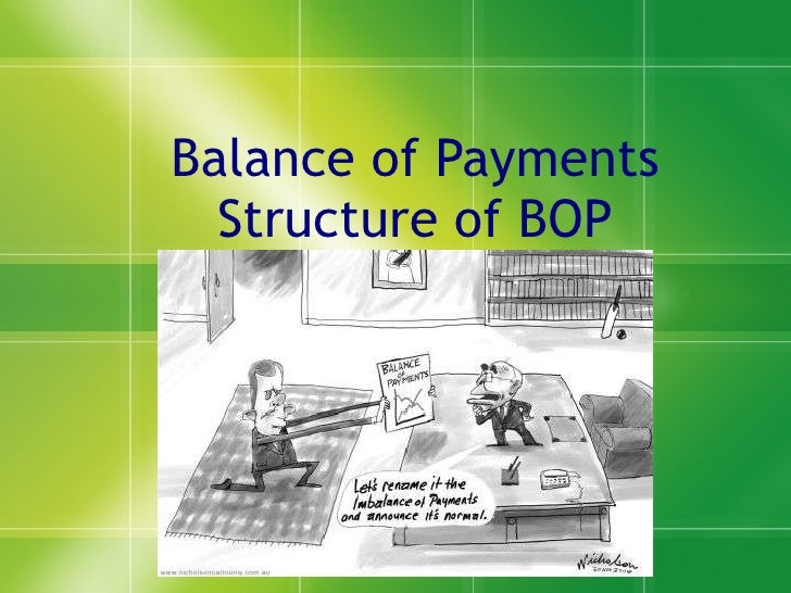 Balance of Payments Structure of BOP