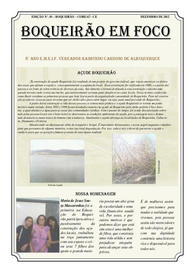 EDIÇÃO N°. 01 – BOQUEIRÃO – COREAÚ– CE                                                DEZEMBRO DE 2012  BOQUEIRÃO EM FOCO ...