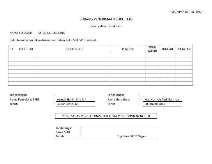 SPBT/PK/ 1A (Pin. 1/02)                                                  BORANG PENERIMAAN BUKU TEKS                      ...