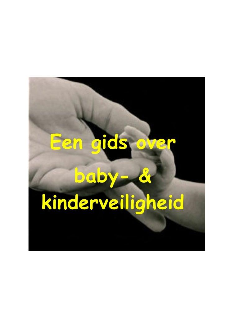 Een gids over    baby- &kinderveiligheid