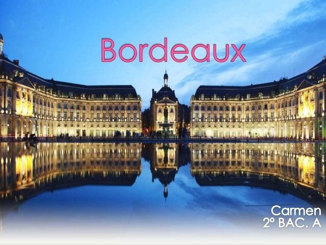 Bordeaux est une ville située au sud-ouest de France. C'est une ville côtière, la dernière que traversse la Garonne. Borde...
