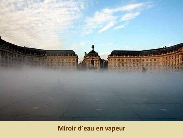Miroir d'eau en vapeur