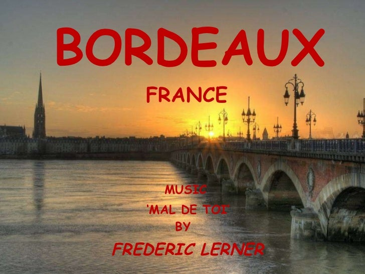 BORDEAUX FRANCE MUSIC ' MAL DE TOI' BY FREDERIC LERNER
