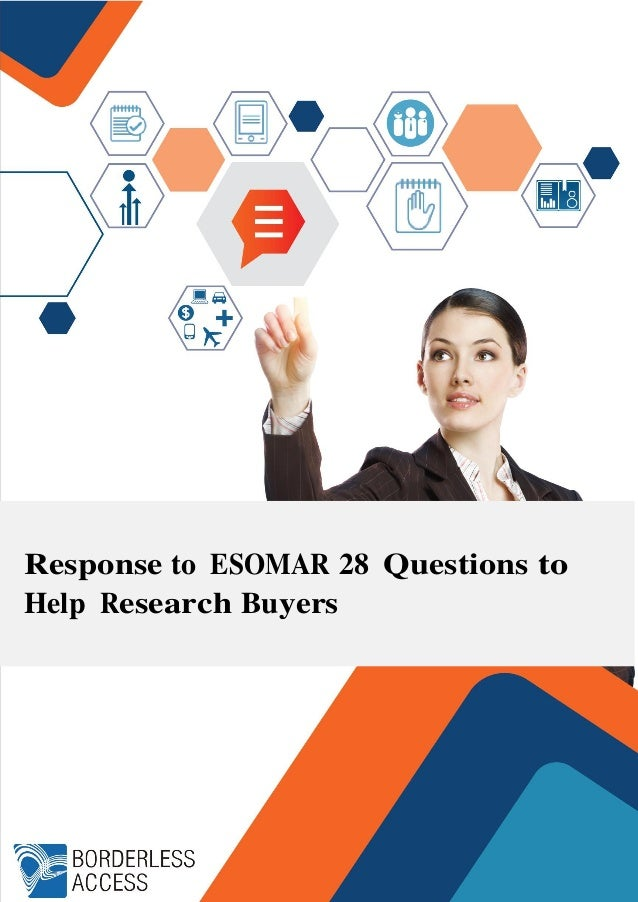 Response to ESOMAR 28 Questions to Help Research Buyers
