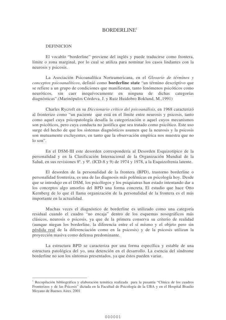 """BORDERLINE1        DEFINICION       El vocablo """"borderline"""" proviene del inglés y puede traducirse como frontera,límite o ..."""