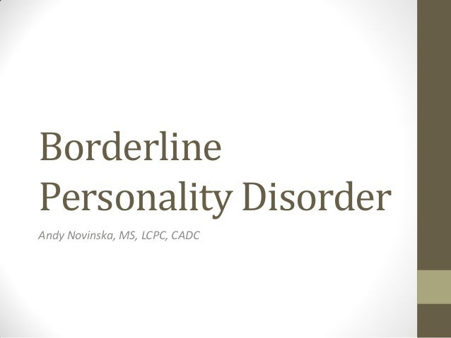 Signs youre dating someone with borderline personality disorder