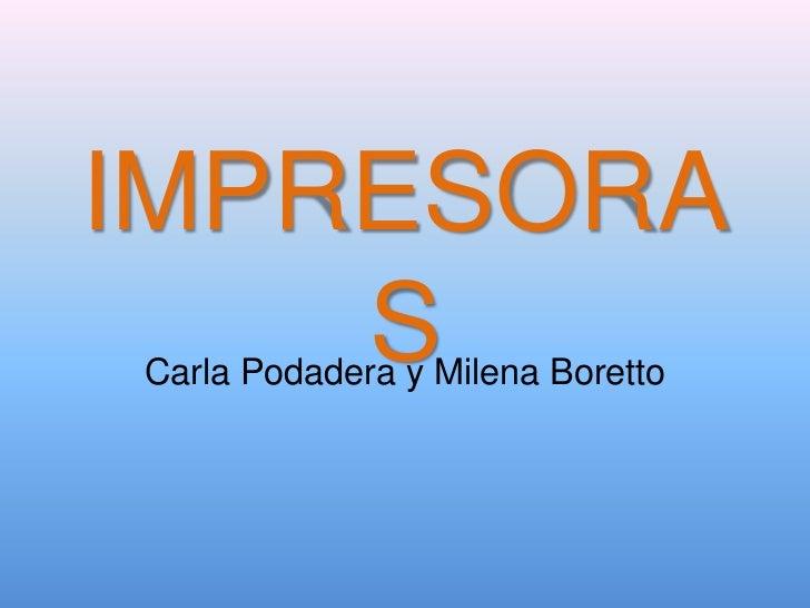 IMPRESORA    SCarla Podadera y Milena Boretto