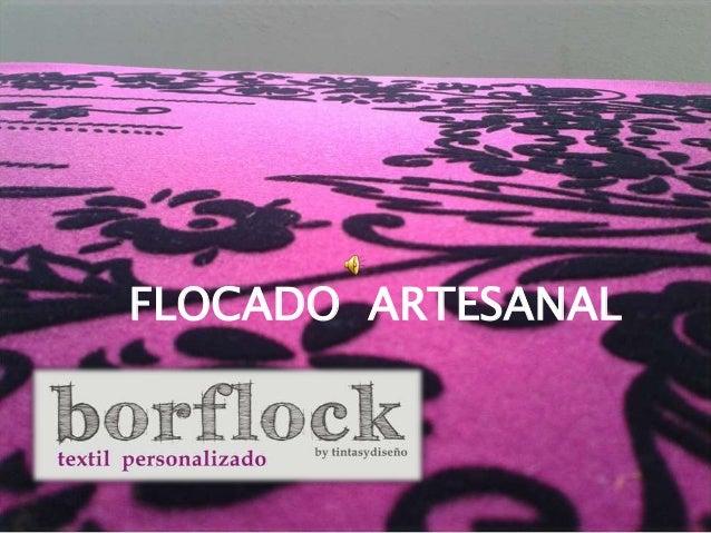 FLOCADO ARTESANAL
