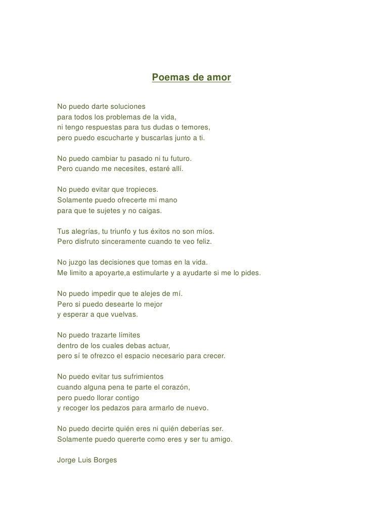 Poemas de amor  No puedo darte soluciones para todos los problemas de la vida, ni tengo respuestas para tus dudas o temore...