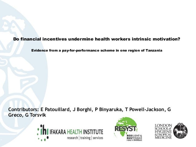 Do financial incentives undermine health workers intrinsic motivation?   Evidence from a pay-for-performance scheme ...