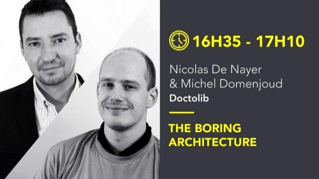 The boring architecture Comment passer à l'échelle avec un monolithe