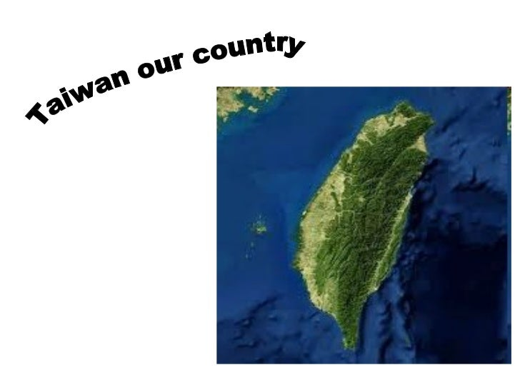 Taiwan our country