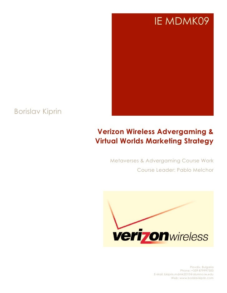 IE MDMK09     Borislav Kiprin                    Verizon Wireless Advergaming &                   Virtual Worlds Marketing...