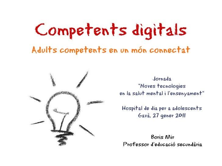 Competents digitalsAdults competents en un món connectat                                  Jornada                         ...