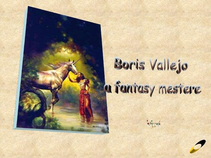 Boris Vallejo a fantasy mestere