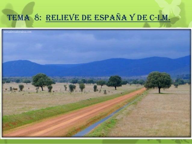 TEMA 8: RELIEVE DE ESPAÑA Y DE C-LM.