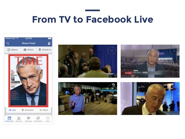 From TV to Facebook Live