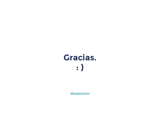 Gracias. : ) @borjaechevarria