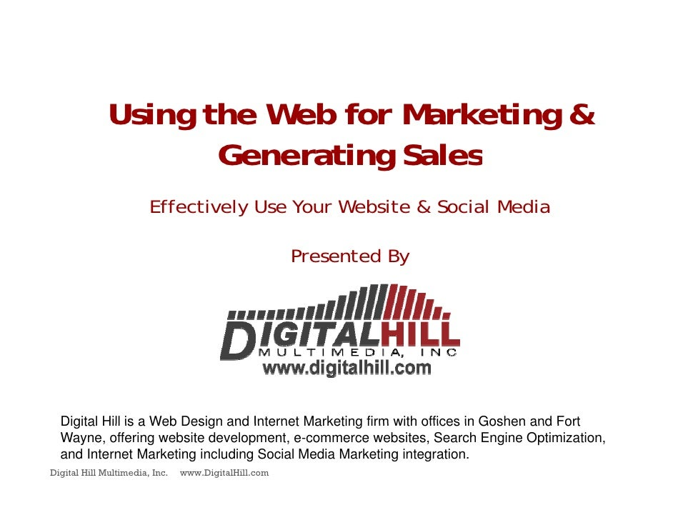 Using the Web for Marketing &                     Generating Sales                         Effectively Use Your Website & ...