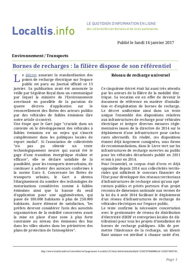 L e décret assurant la standardisation des points de recharge électrique sur l'espace public est paru au Journal officiel ...