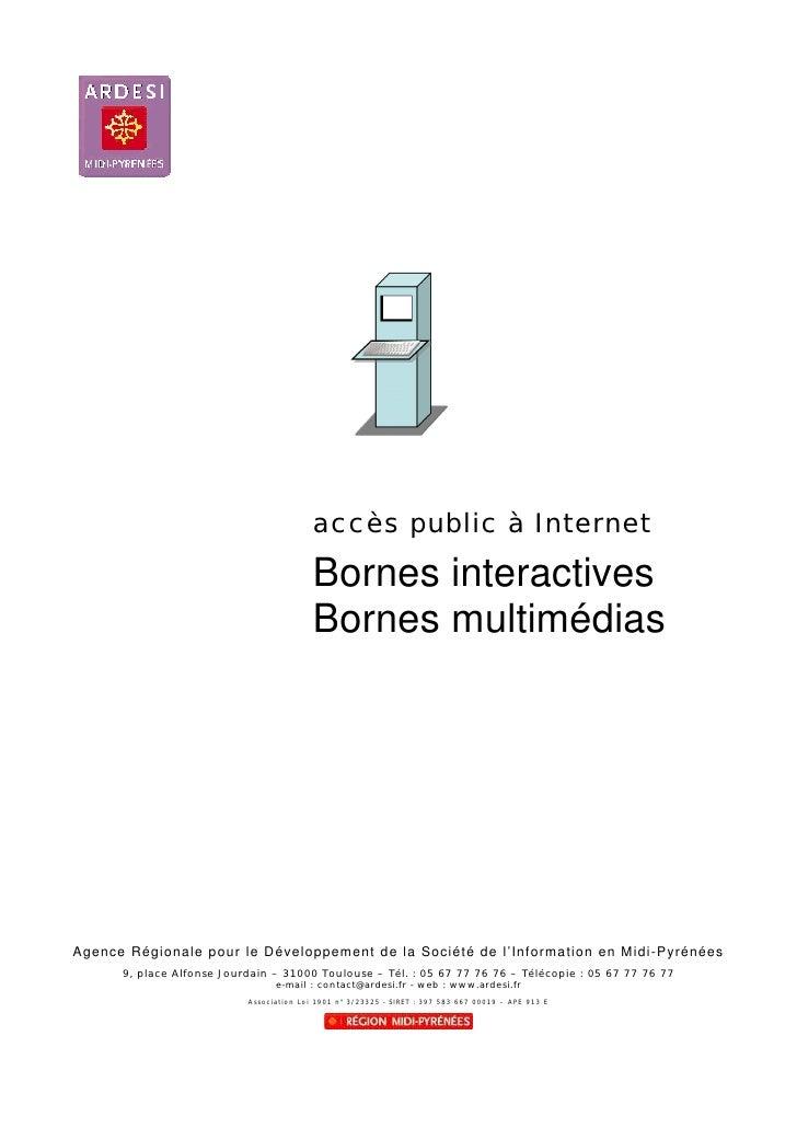 accès public à Internet                                              Bornes interactives                                  ...