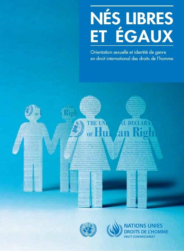 Orientation sexuelle et identité de genre en droit international des droits de l'homme «Aux lesbiennes, gays, bisexuels o...