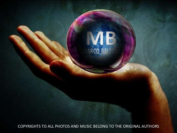 COPYRIGHTS TO ALL PHOTOS AND MUSIC BELONG TO THE ORIGINAL AUTHORS<br />
